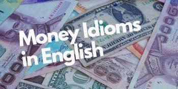 Английские идиомы о деньгах