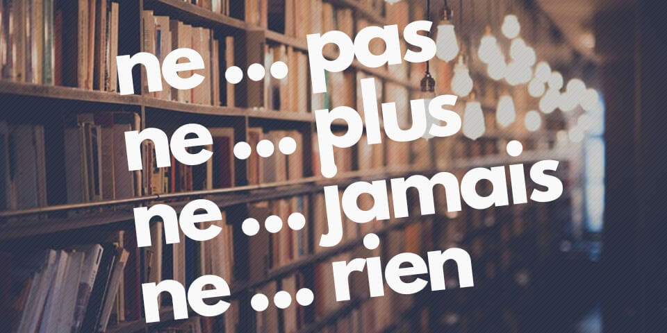 Отрицание во французском языке